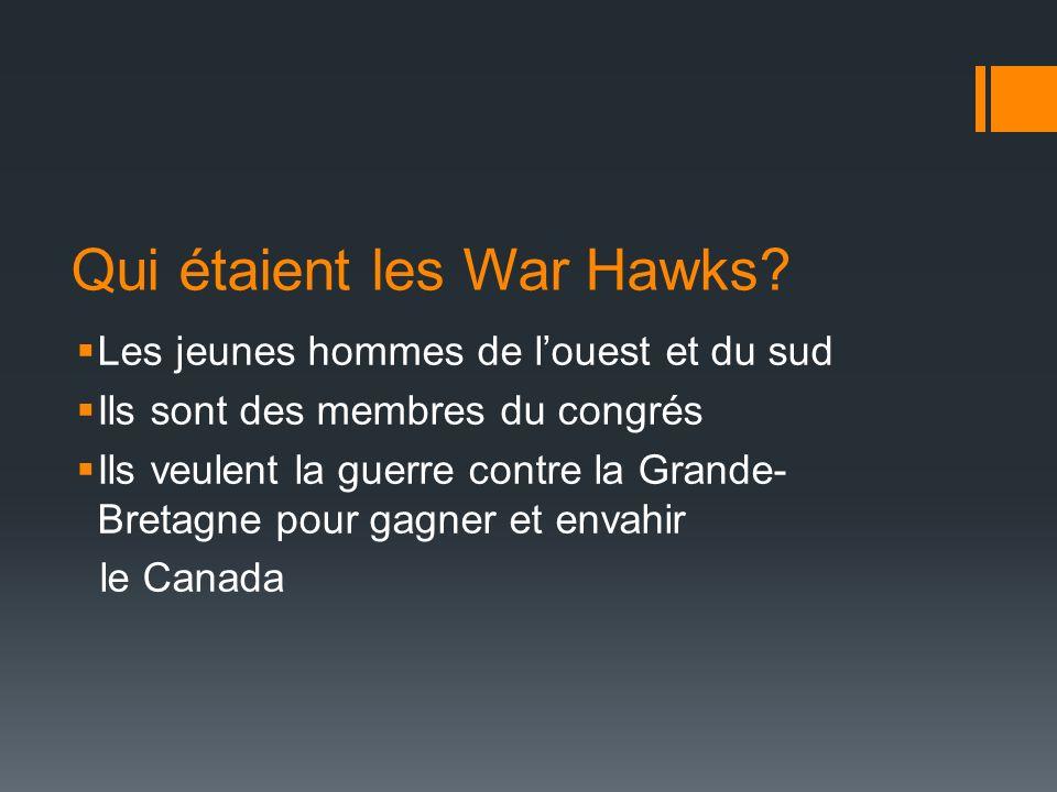 Qui étaient les War Hawks