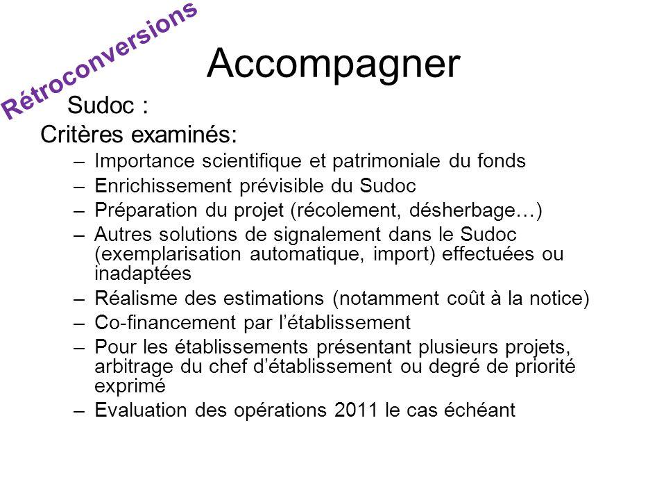 Accompagner Rétroconversions Sudoc : Critères examinés: