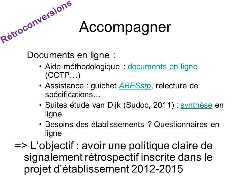 Accompagner Rétroconversions. Documents en ligne : Aide méthodologique : documents en ligne (CCTP…)