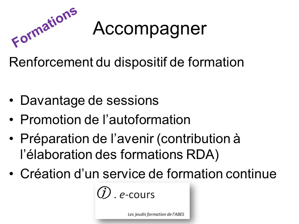 Accompagner Formations Renforcement du dispositif de formation