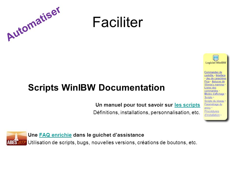 Faciliter Automatiser Scripts WinIBW Documentation