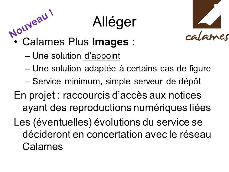 Alléger Calames Plus Images : Nouveau !