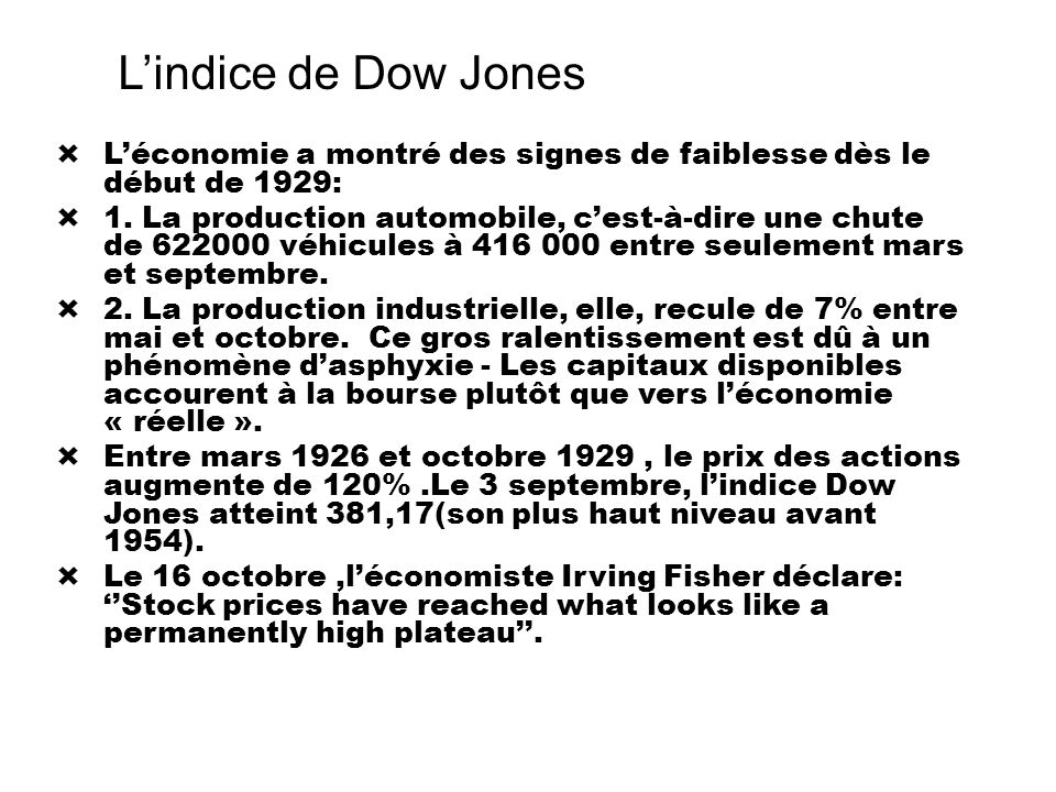 L'indice de Dow Jones L'économie a montré des signes de faiblesse dès le début de 1929:
