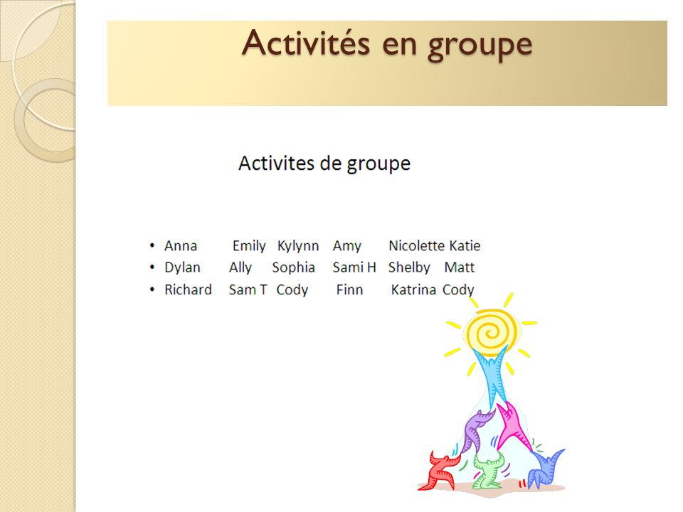 Activités en groupe
