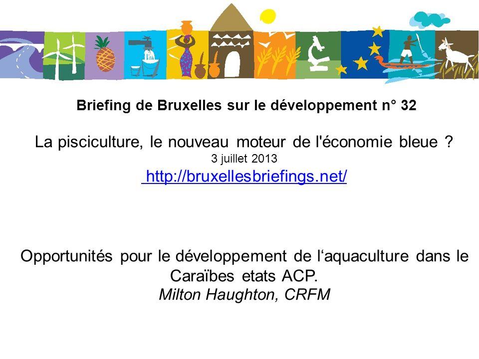 Briefing de Bruxelles sur le développement n° 32 La pisciculture, le nouveau moteur de l économie bleue .