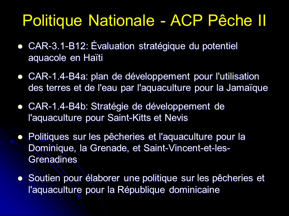 Politique Nationale - ACP Pêche II