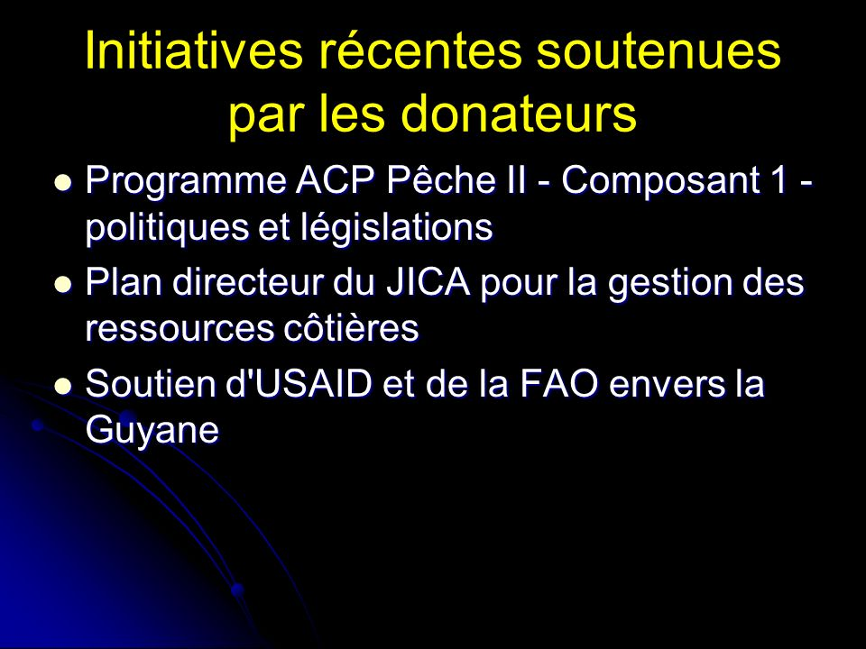 Initiatives récentes soutenues par les donateurs