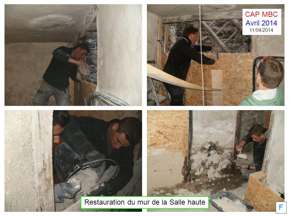 Restauration du mur de la Salle haute