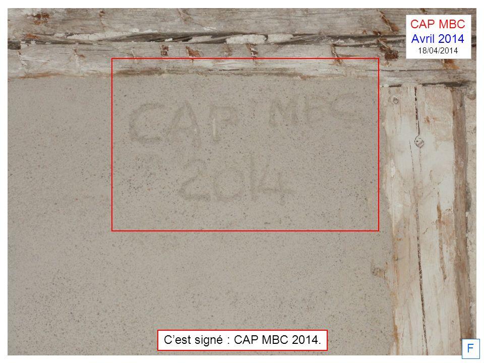 CAP MBC Avril 2014 18/04/2014 C'est signé : CAP MBC 2014. F