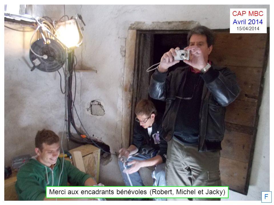 Merci aux encadrants bénévoles (Robert, Michel et Jacky)
