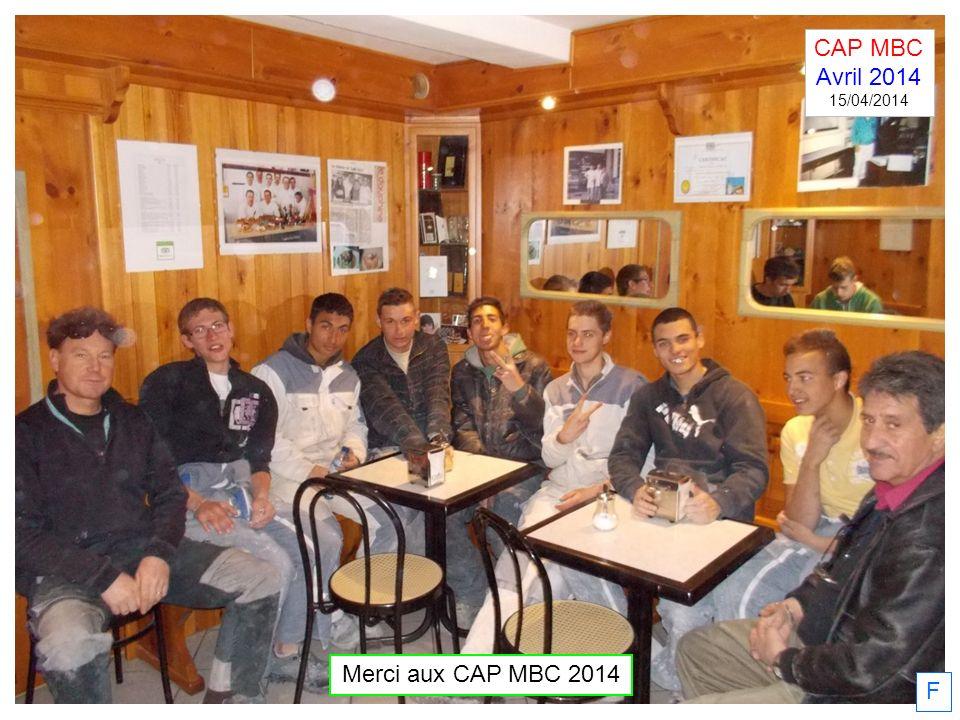 CAP MBC Avril 2014 15/04/2014 Merci aux CAP MBC 2014 F