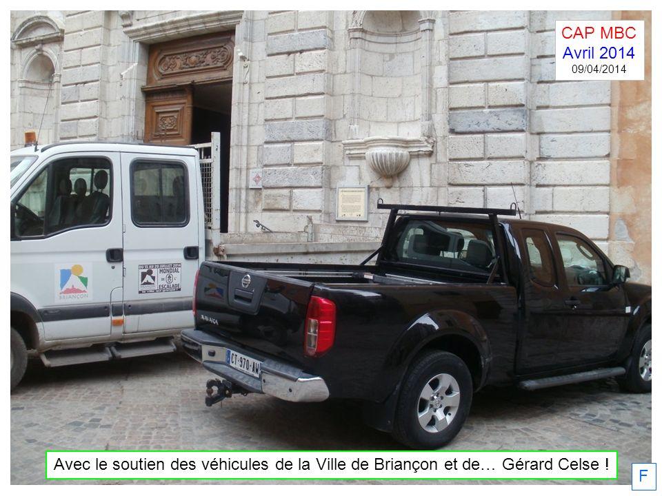 CAP MBC Avril 2014. 09/04/2014. Avec le soutien des véhicules de la Ville de Briançon et de… Gérard Celse !