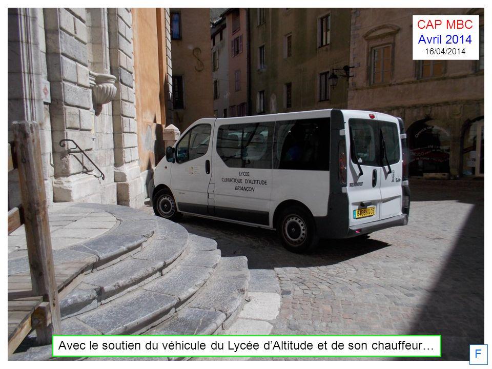 Avec le soutien du véhicule du Lycée d'Altitude et de son chauffeur…