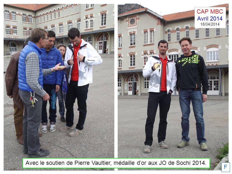 CAP MBC Avril 2014. 18/04/2014. Avec le soutien de Pierre Vaultier, médaille d'or aux JO de Sochi 2014.