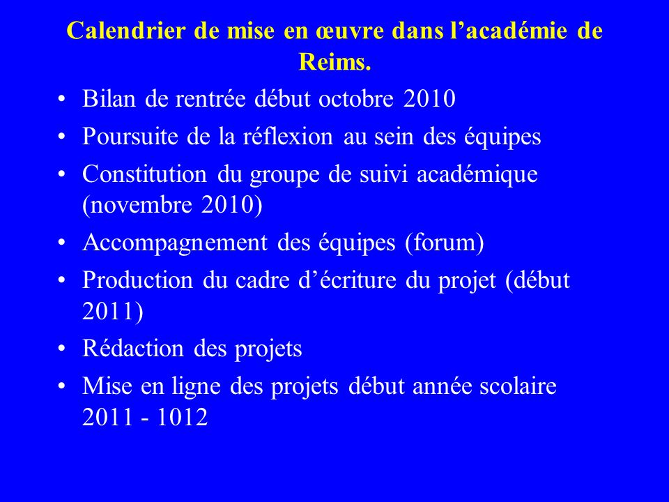 Calendrier de mise en œuvre dans l'académie de Reims.