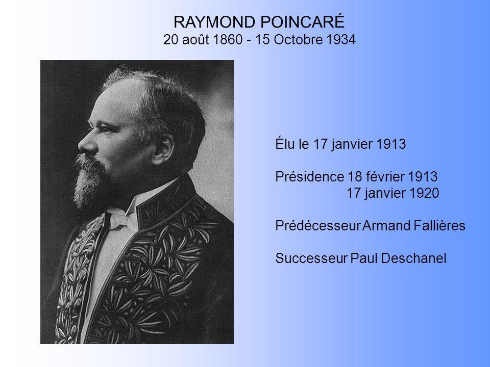 RAYMOND POINCARÉ 20 août 1860 - 15 Octobre 1934