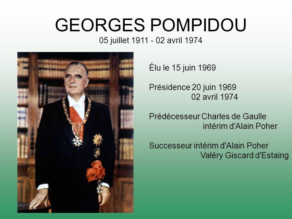 GEORGES POMPIDOU 05 juillet 1911 - 02 avril 1974