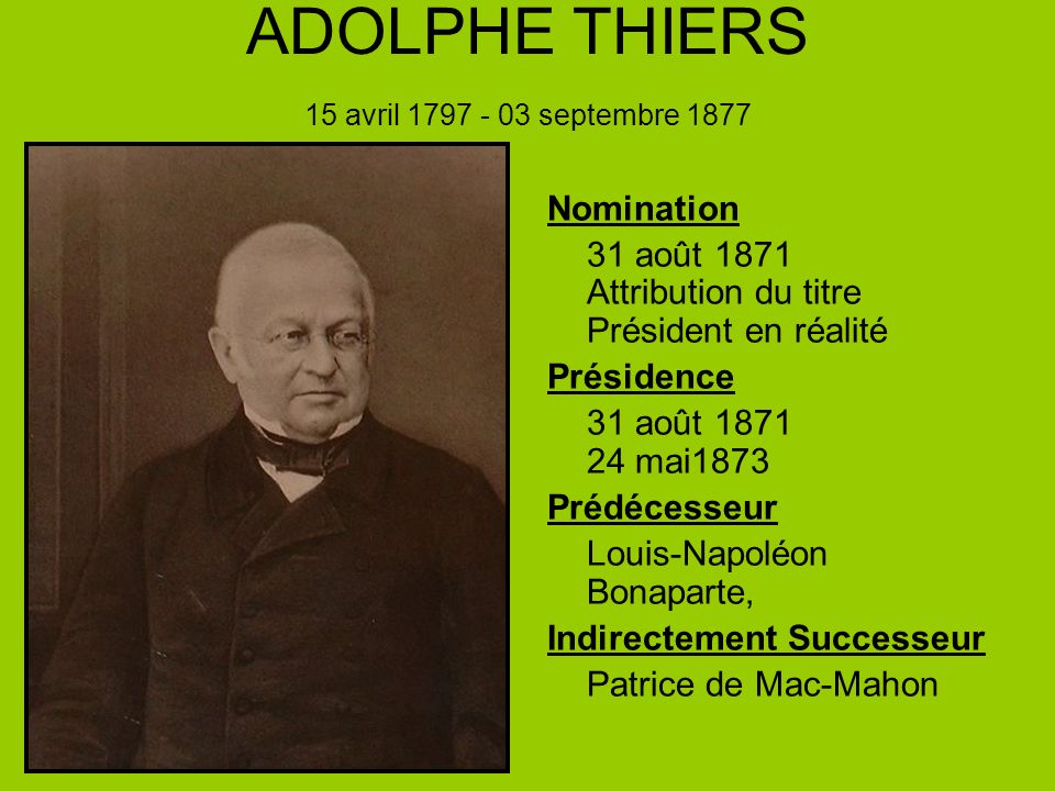 ADOLPHE THIERS 15 avril 1797 - 03 septembre 1877
