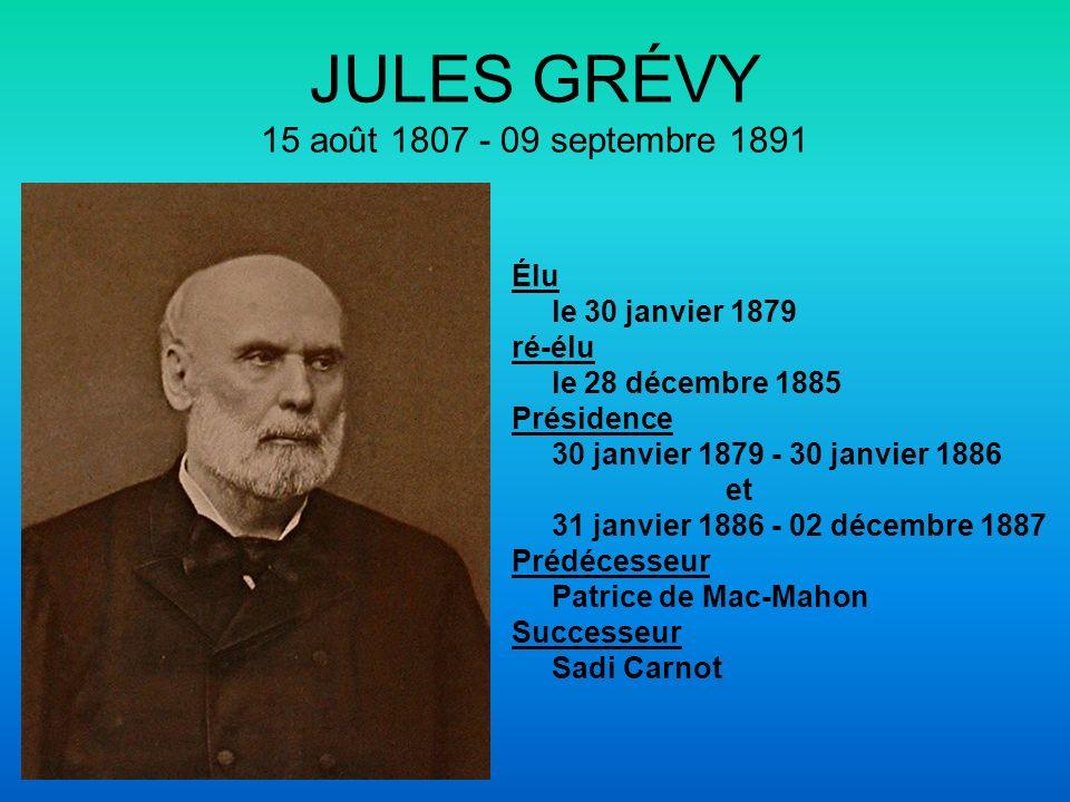 JULES GRÉVY 15 août 1807 - 09 septembre 1891