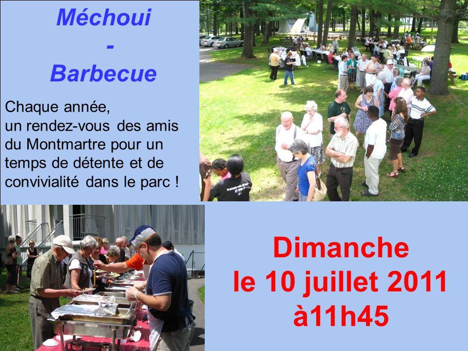 Dimanche le 10 juillet 2011 à11h45 Méchoui - Barbecue Chaque année,