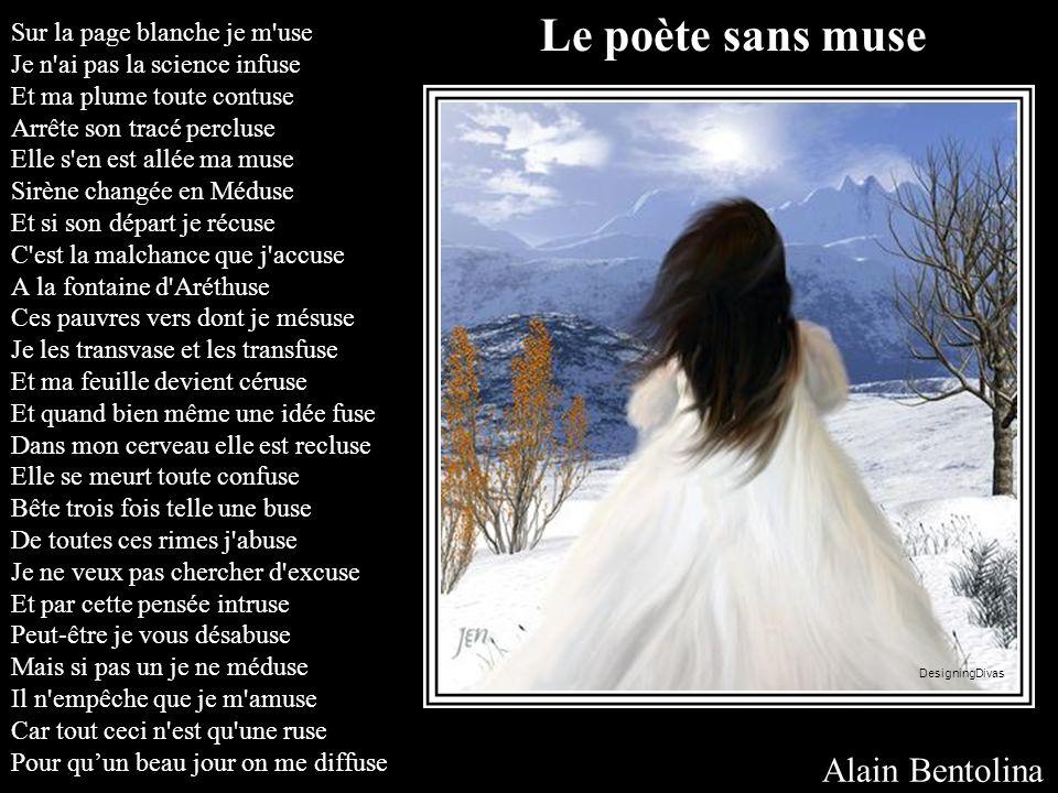Le poète sans muse Alain Bentolina