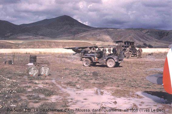 PA 5ème DB - Le détachement d'Ami-Moussa, dans l'Ouarsenis, en 1958 (Yves Le Bec)