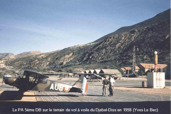 Le PA 5ème DB sur le terrain de vol à voile du Djebel-Diss en 1958 (Yves Le Bec)
