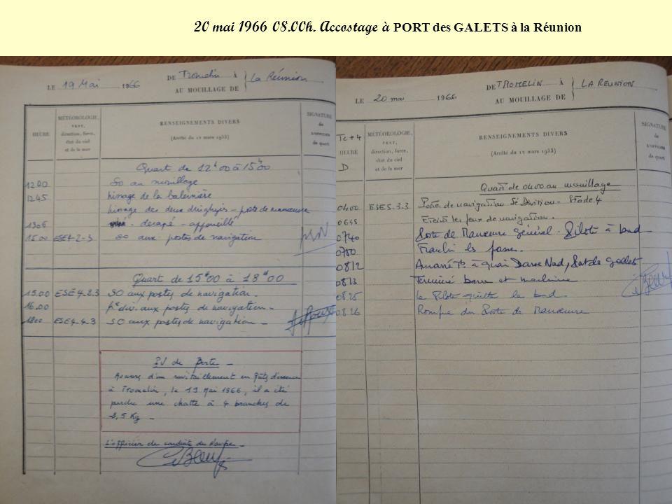20 mai 1966 08.00h. Accostage à PORT des GALETS à la Réunion