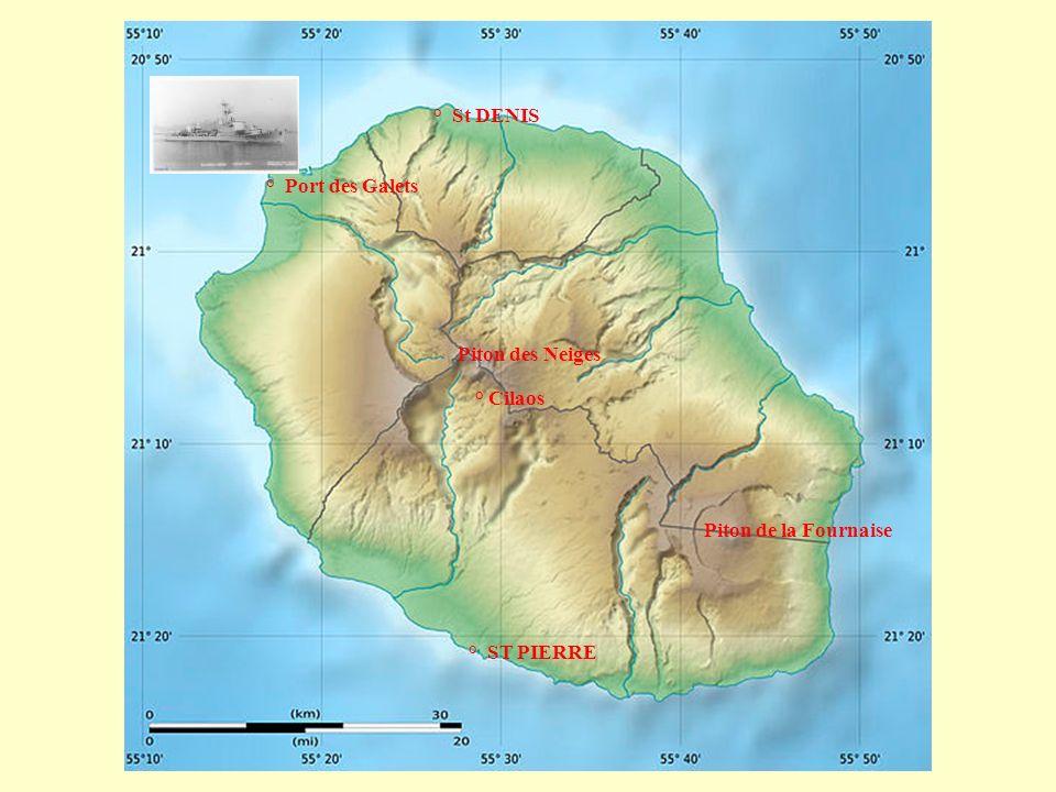 ° St DENIS ° Port des Galets Piton des Neiges ° Cilaos Piton de la Fournaise ° ST PIERRE