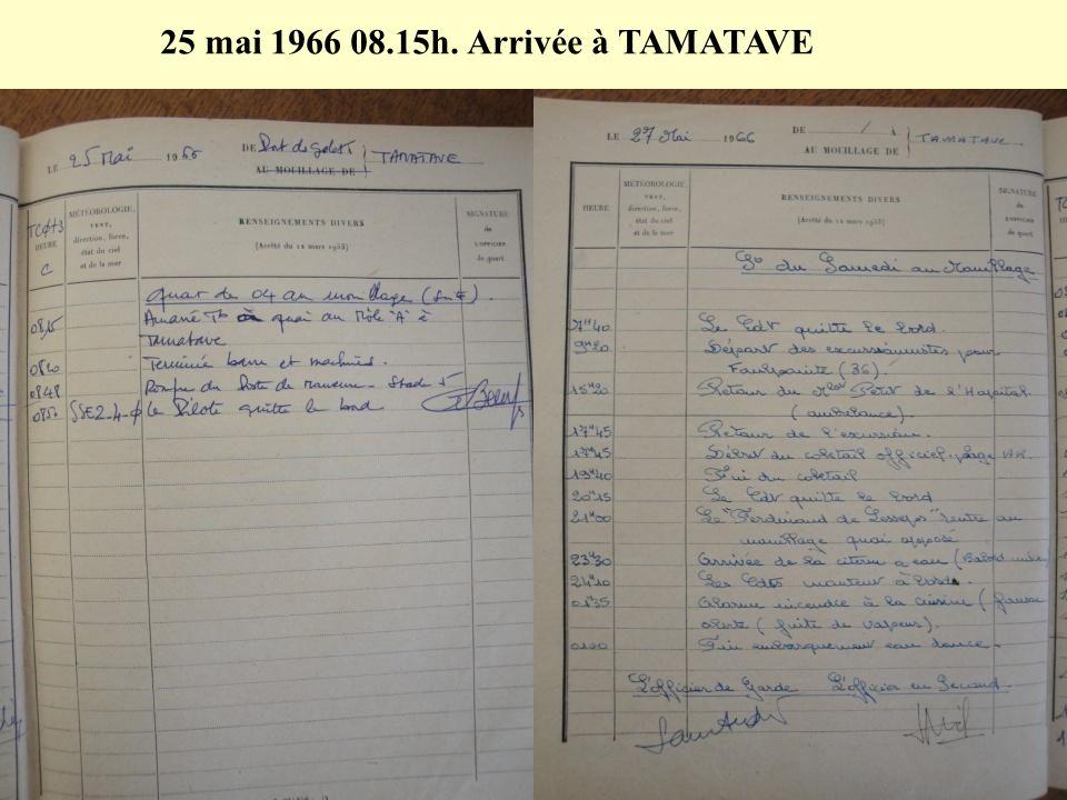 25 mai 1966 08.15h. Arrivée à TAMATAVE