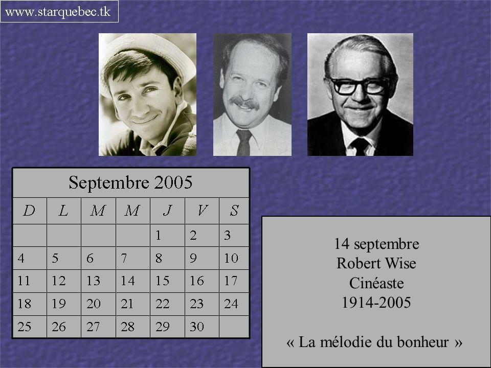 « La mélodie du bonheur » 9 septembre Michel Desrochers Animateur
