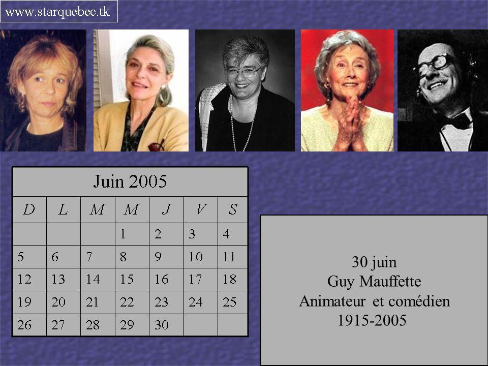 Dramaturge québécoise 1952-2005 6 juin Anne Bancroft Actrice 1931-2005