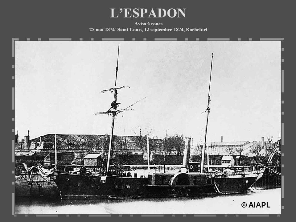 L'ESPADON Aviso à roues 25 mai 1874' Saint-Louis, 12 septembre 1874, Rochefort
