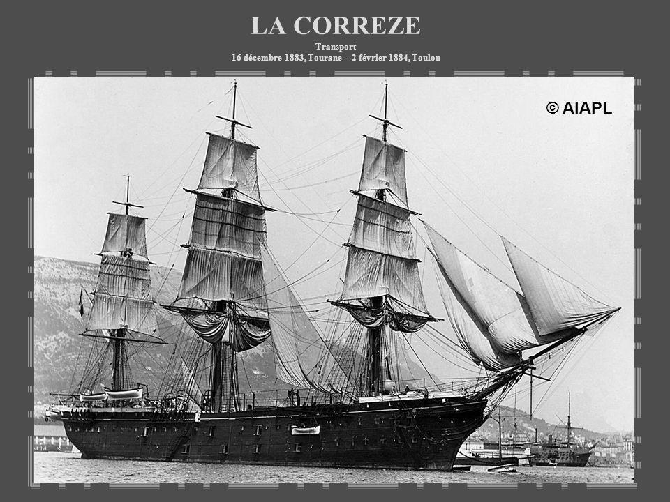 LA CORREZE Transport 16 décembre 1883, Tourane - 2 février 1884, Toulon