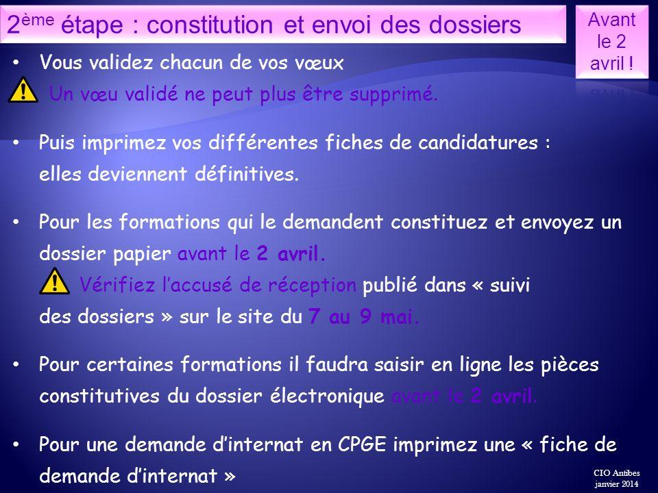 2ème étape : constitution et envoi des dossiers