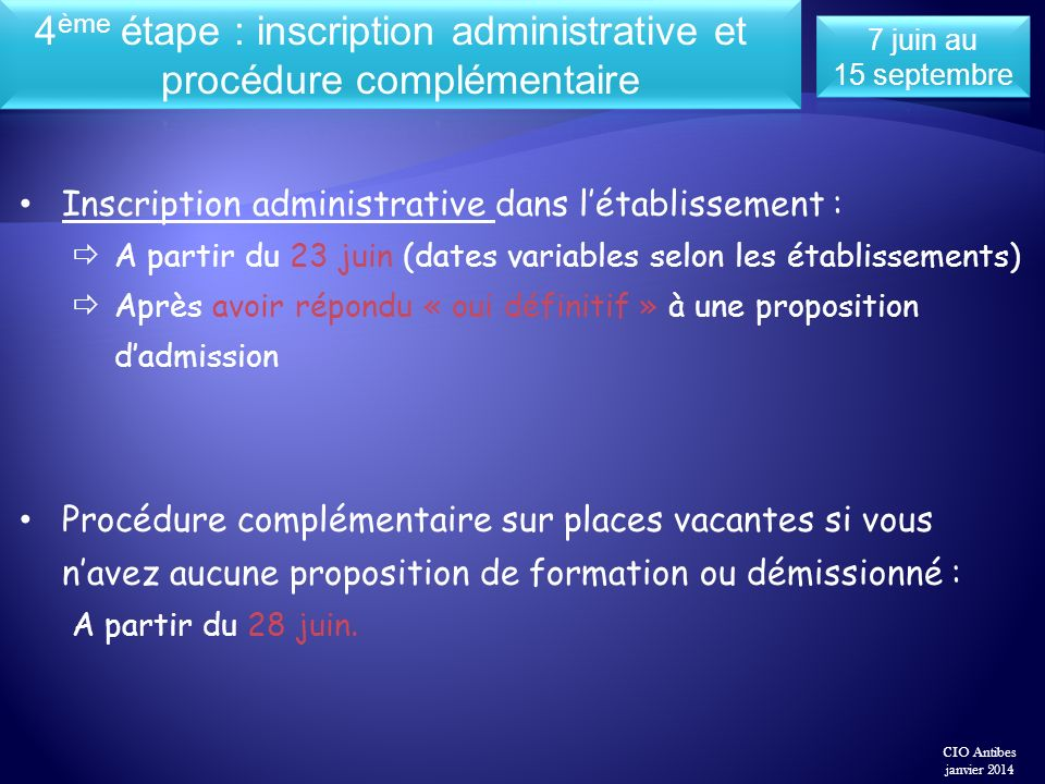 4ème étape : inscription administrative et procédure complémentaire