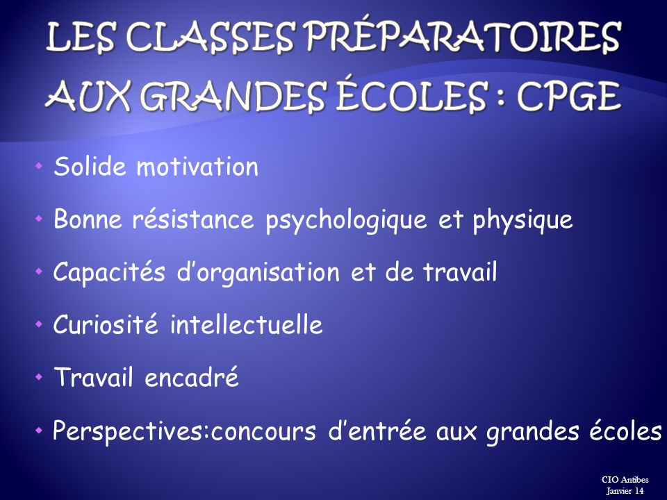 Les Classes Préparatoires aux Grandes écoles : CPGE