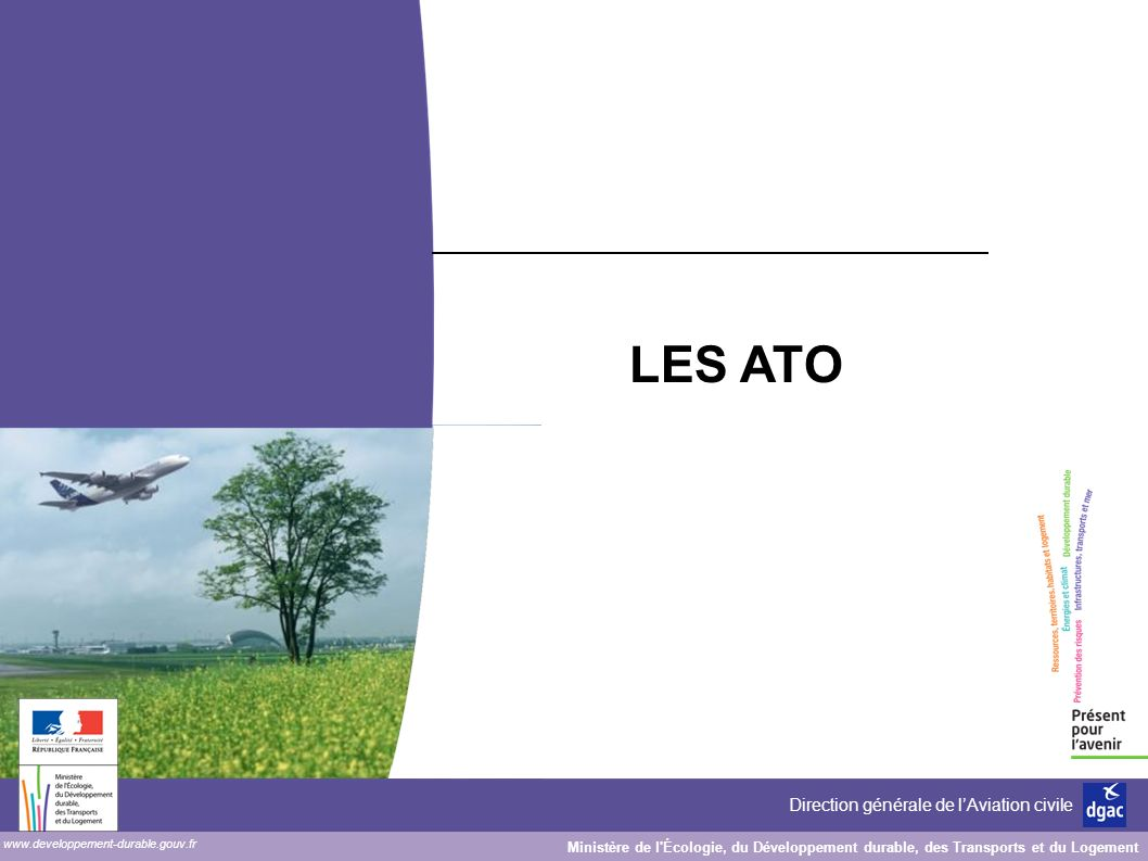 31/03/2017 LES ATO KAST Laurent (DSAC/SO) 1