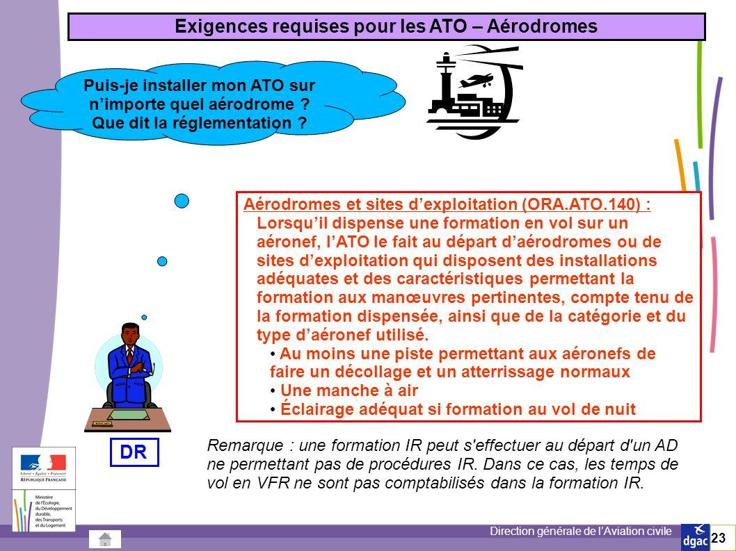 Exigences requises pour les ATO – Aérodromes