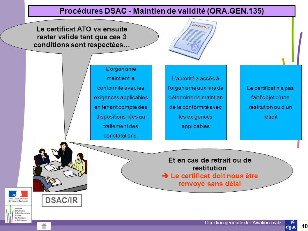 Procédures DSAC - Maintien de validité (ORA.GEN.135) DSAC/IR