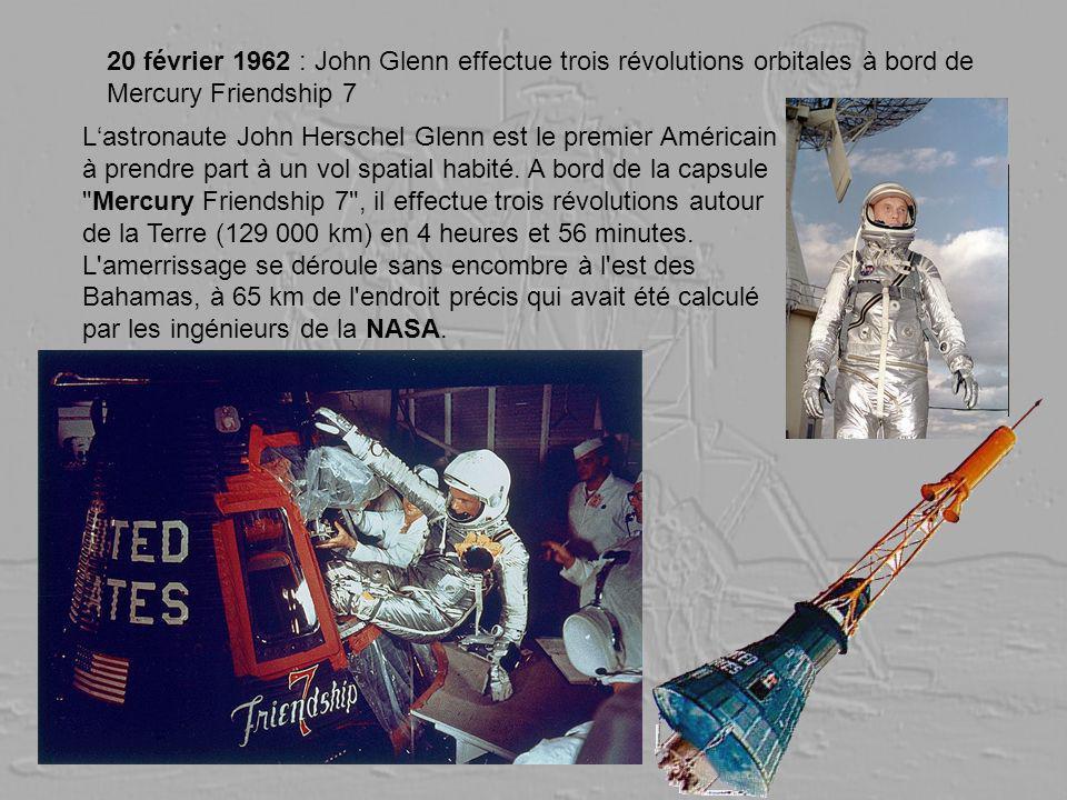 20 février 1962 : John Glenn effectue trois révolutions orbitales à bord de Mercury Friendship 7