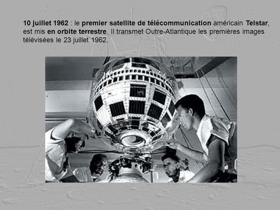 10 juillet 1962 : le premier satellite de télécommunication américain Telstar, est mis en orbite terrestre. Il transmet Outre-Atlantique les premières images