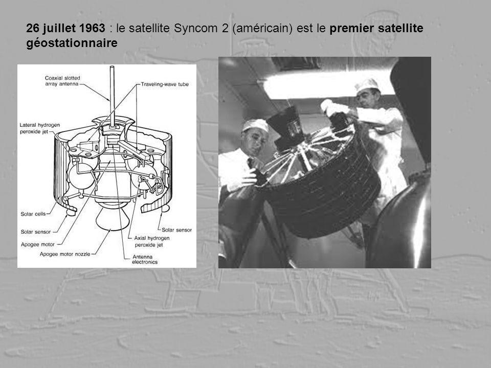 26 juillet 1963 : le satellite Syncom 2 (américain) est le premier satellite géostationnaire
