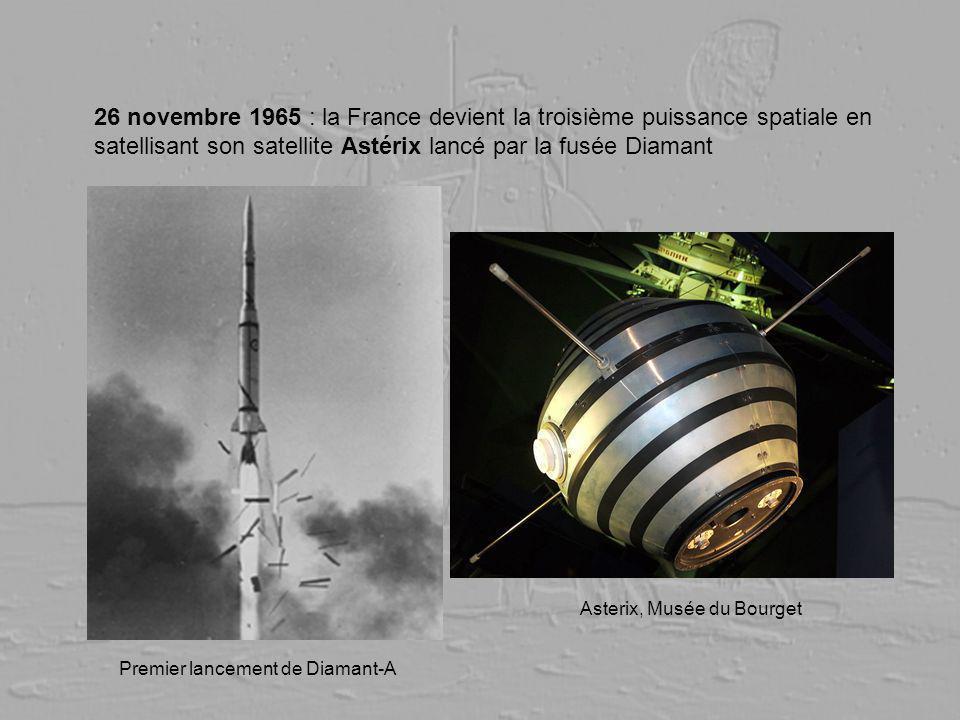 26 novembre 1965 : la France devient la troisième puissance spatiale en satellisant son satellite Astérix lancé par la fusée Diamant