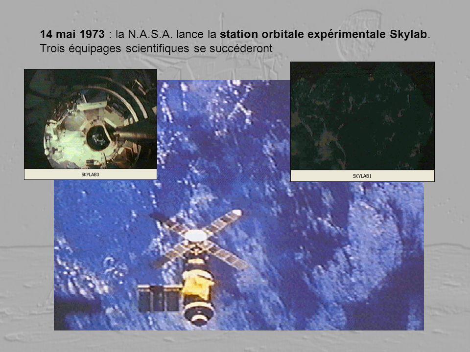 14 mai 1973 : la N.A.S.A. lance la station orbitale expérimentale Skylab.