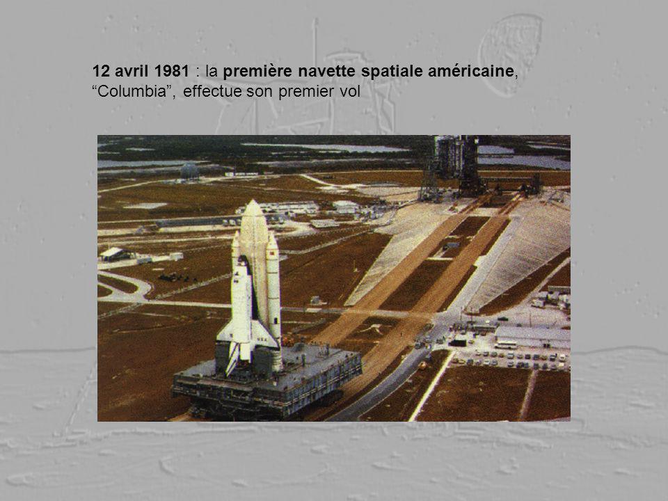 12 avril 1981 : la première navette spatiale américaine, Columbia , effectue son premier vol