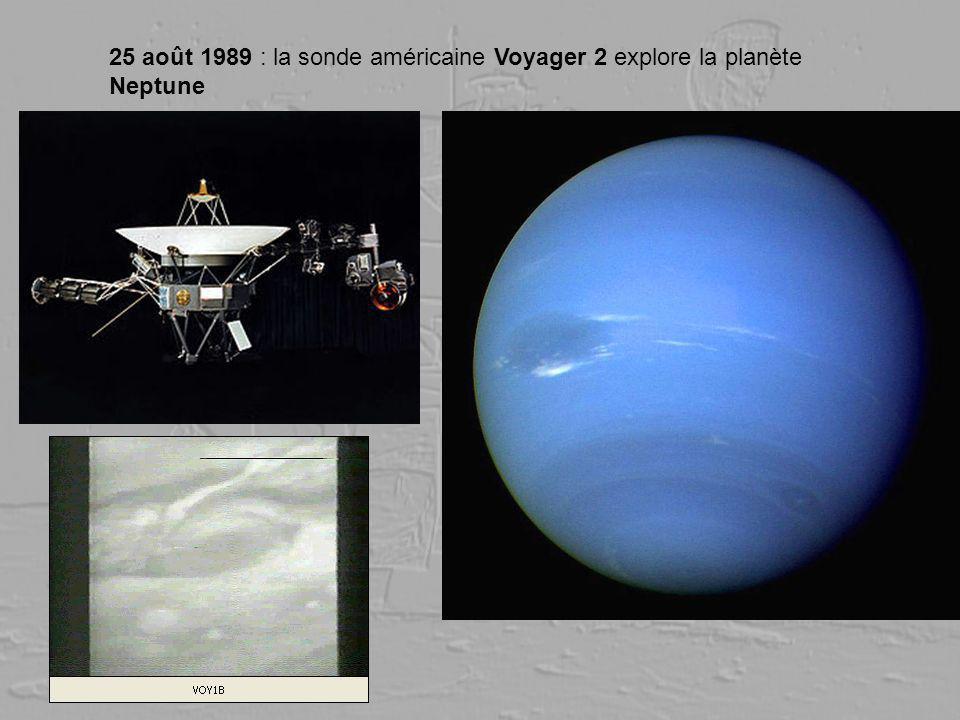 25 août 1989 : la sonde américaine Voyager 2 explore la planète