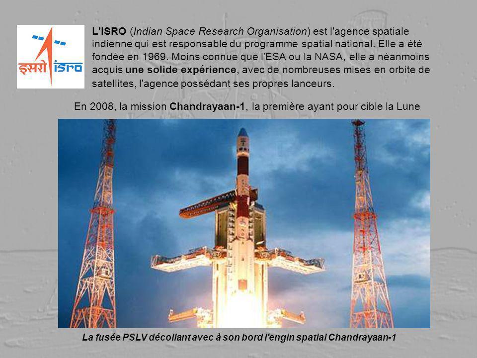 L ISRO (Indian Space Research Organisation) est l agence spatiale indienne qui est responsable du programme spatial national. Elle a été fondée en 1969. Moins connue que l ESA ou la NASA, elle a néanmoins acquis une solide expérience, avec de nombreuses mises en orbite de satellites, l agence possédant ses propres lanceurs.
