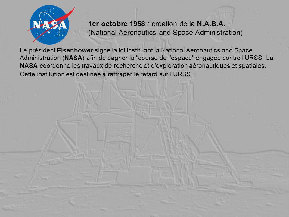 1er octobre 1958 : création de la N. A. S. A