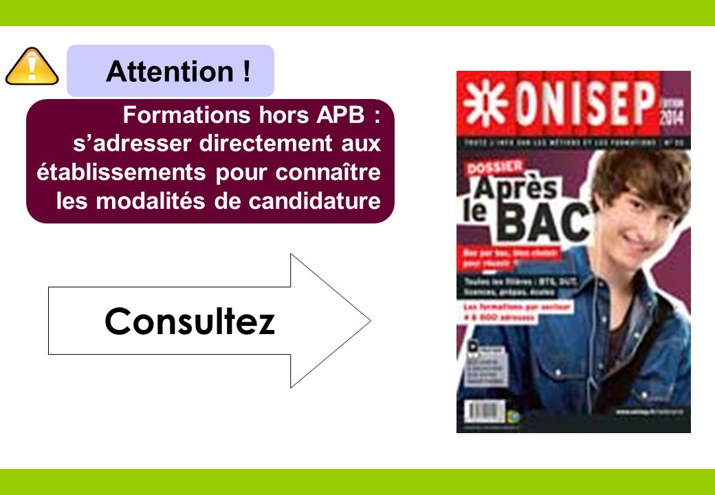 Consultez Attention ! Formations hors APB :